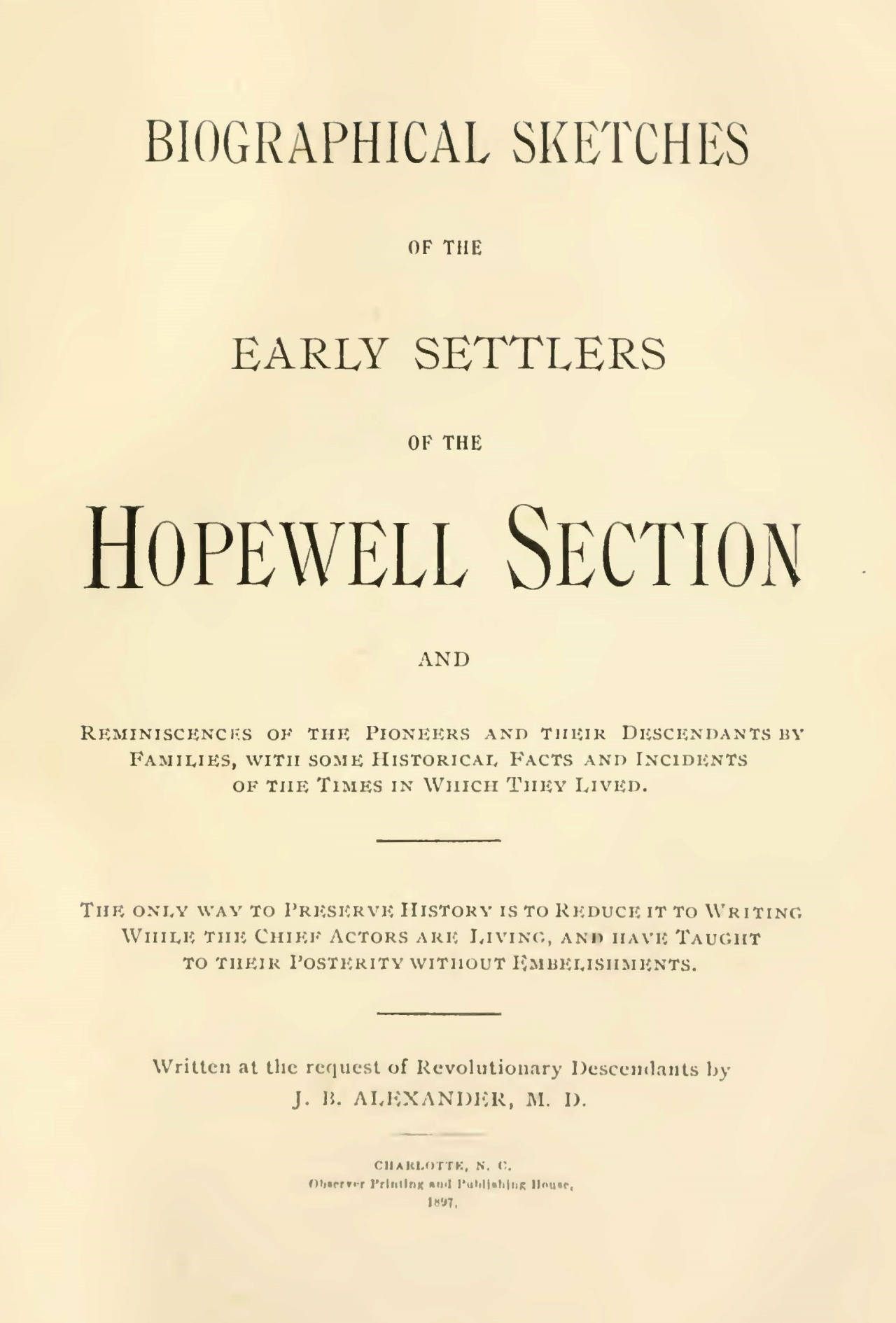 Alexander, Sr., John Brevard, Biographical Sketches of the Early Settlers of the Hopewell Section Title Page.jpg