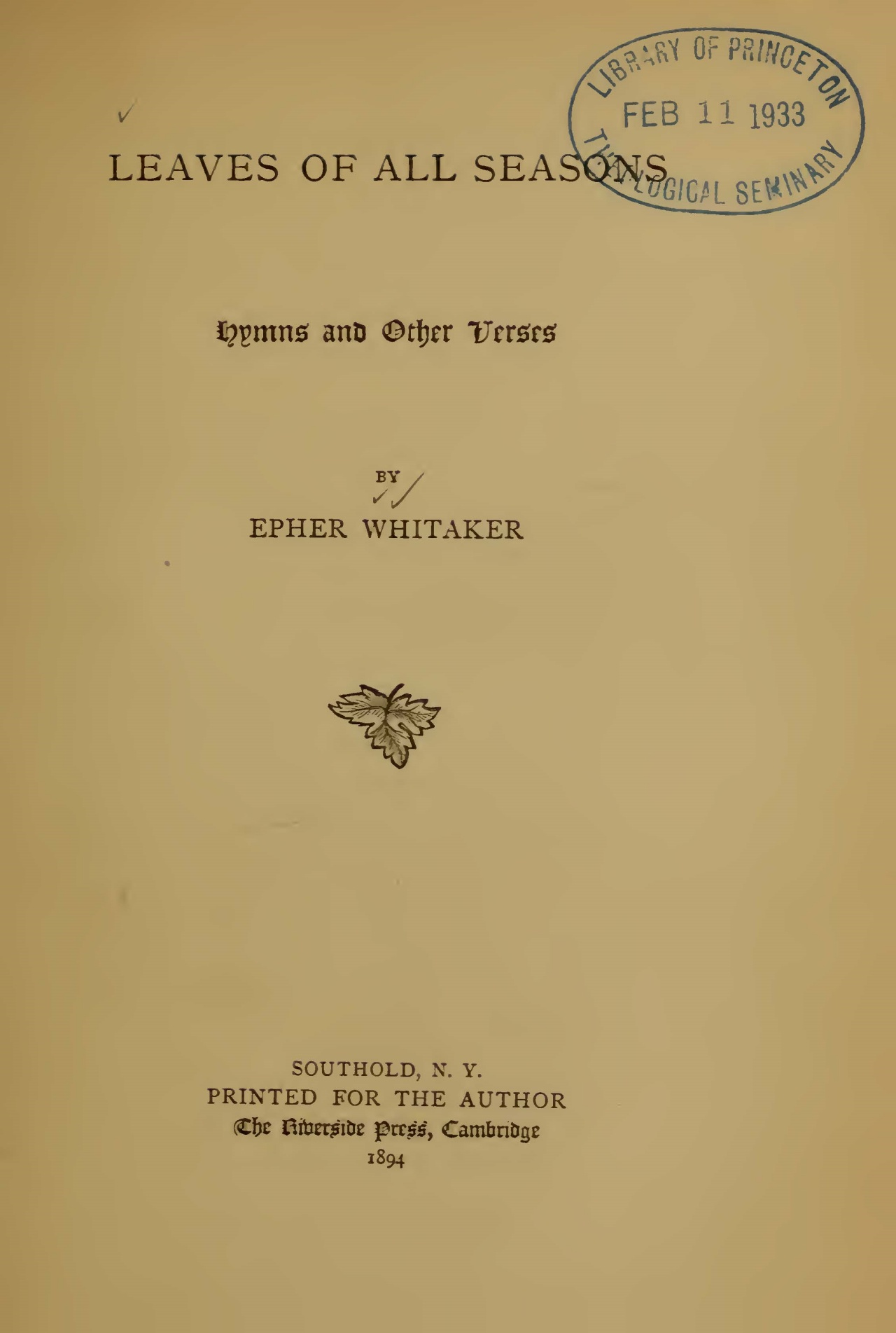 Whitaker, Epher, Leaves of All Seasons Title Page.jpg