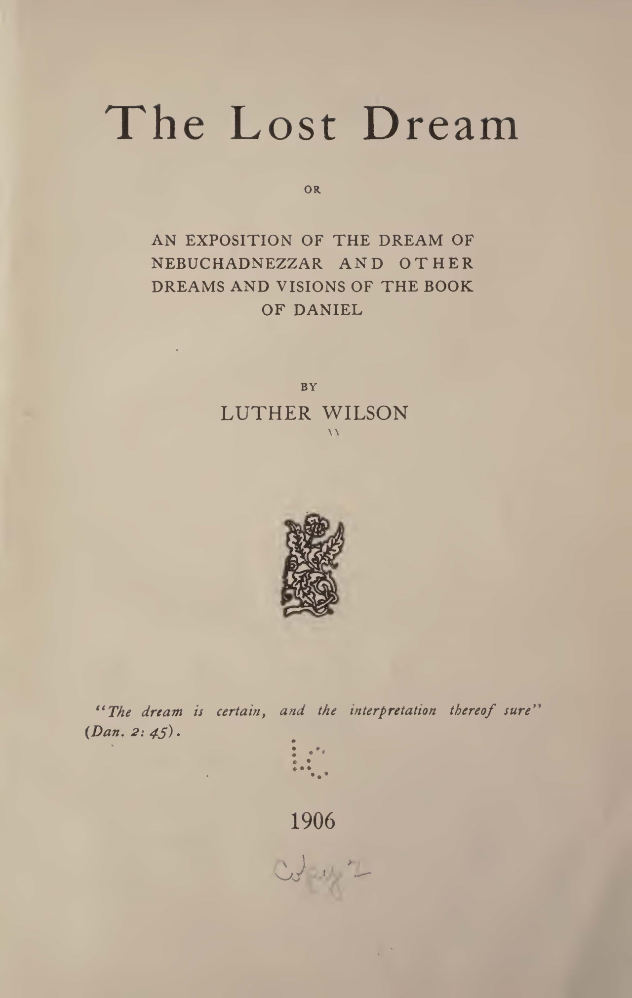 Wilson, Luther Halsey, The Lost Dream Title Page.jpg