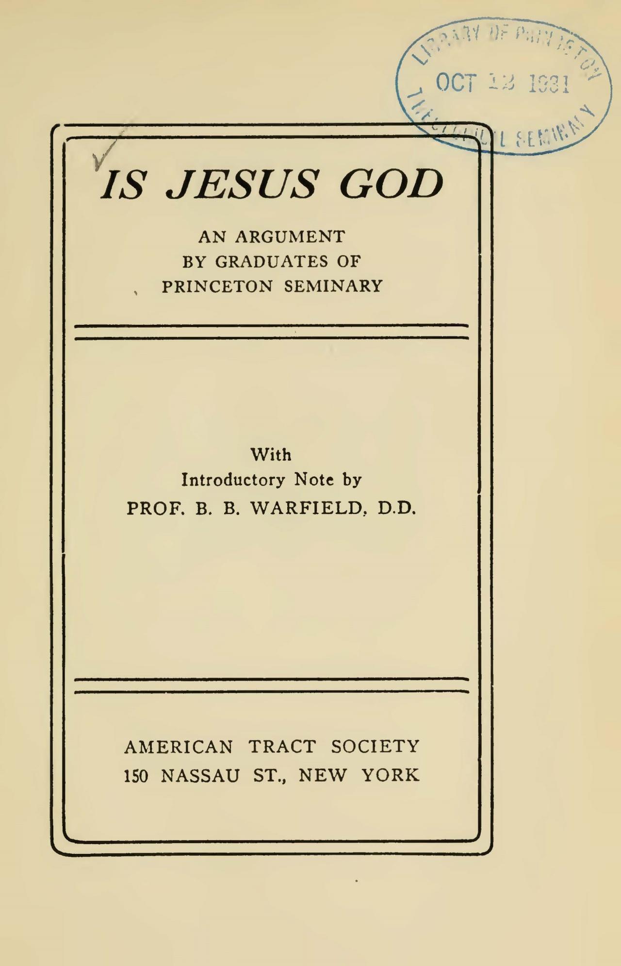 Warfield, Benjamin Breckinridge, Is Jesus God Title Page.jpg