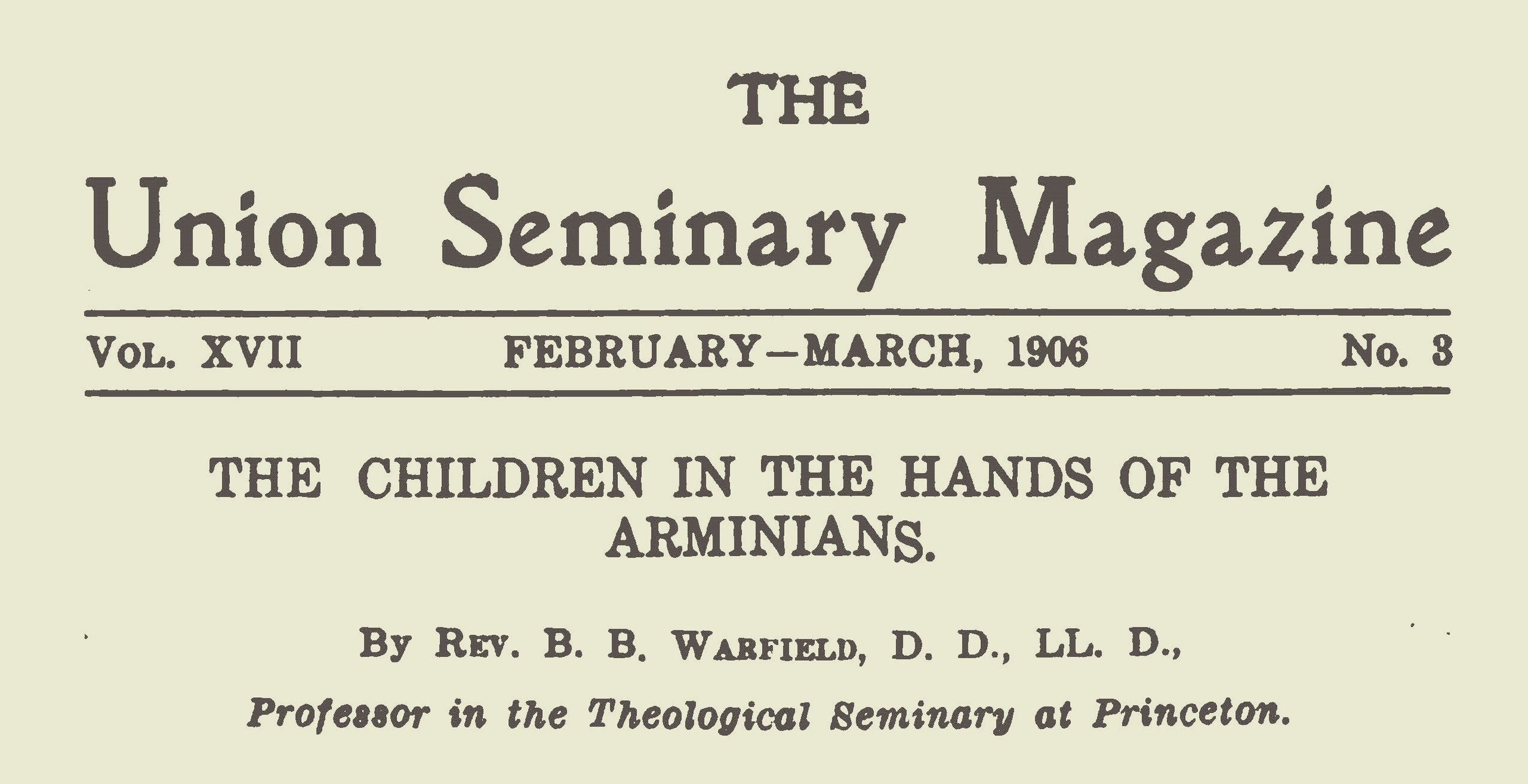 Warfield, Benjamin Breckinridge, The Children in the Hands of the Arminians Title Page.jpg