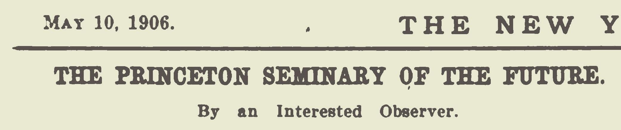 Warfield, Benjamin Breckinridge, The Princeton Seminary of the Future Title Page.jpg