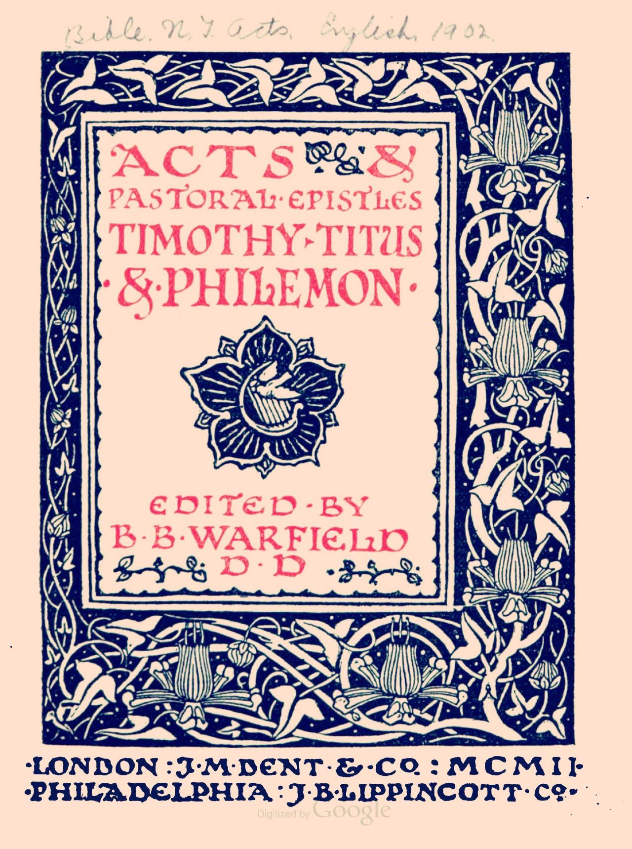 Warfield, Benjamin Breckinridge, Acts & Pastoral Epistles Title Page.jpg