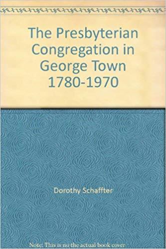 Schaffter, Presbyterian Congregation in George Town 1780-1970.jpg