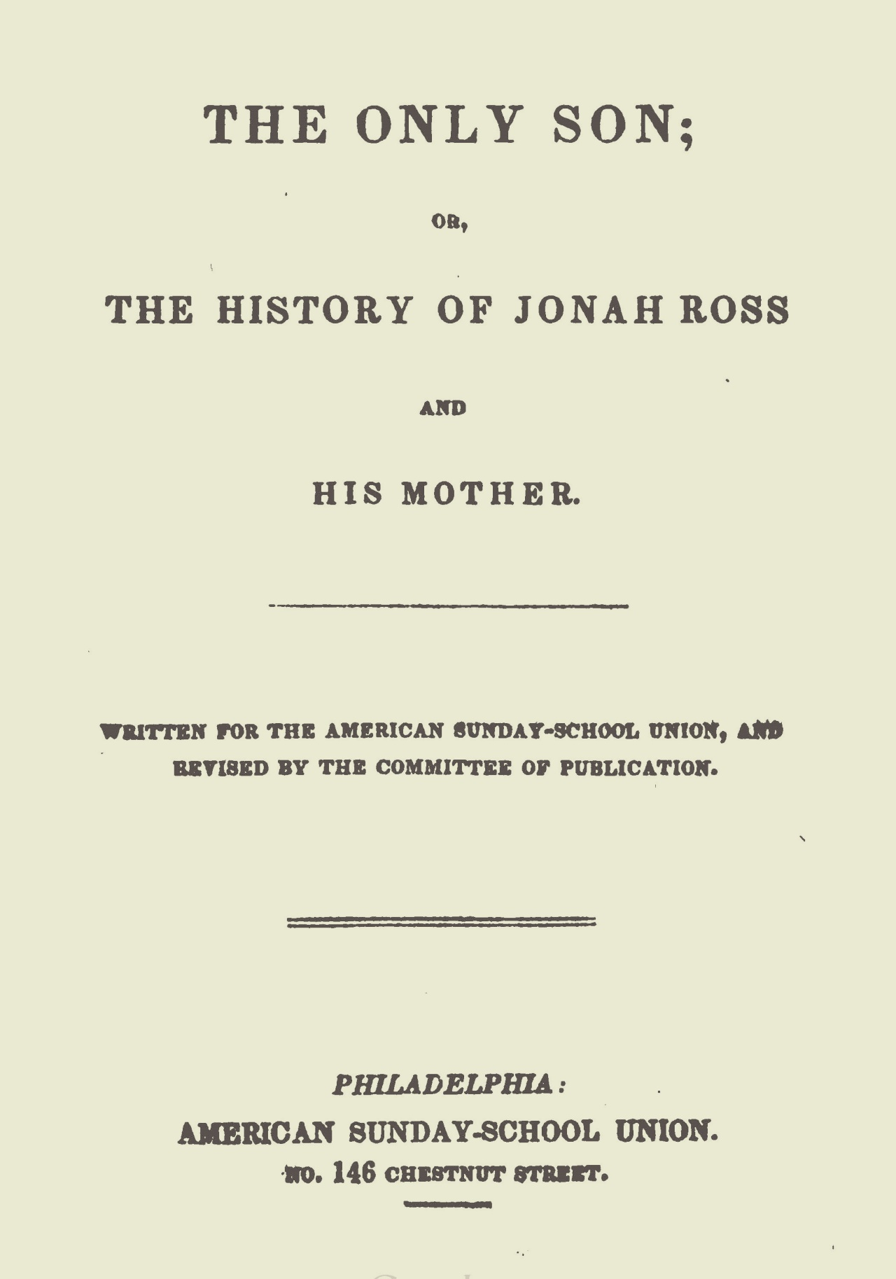 Alexander, James Waddel, The Only Son Title Page.jpg