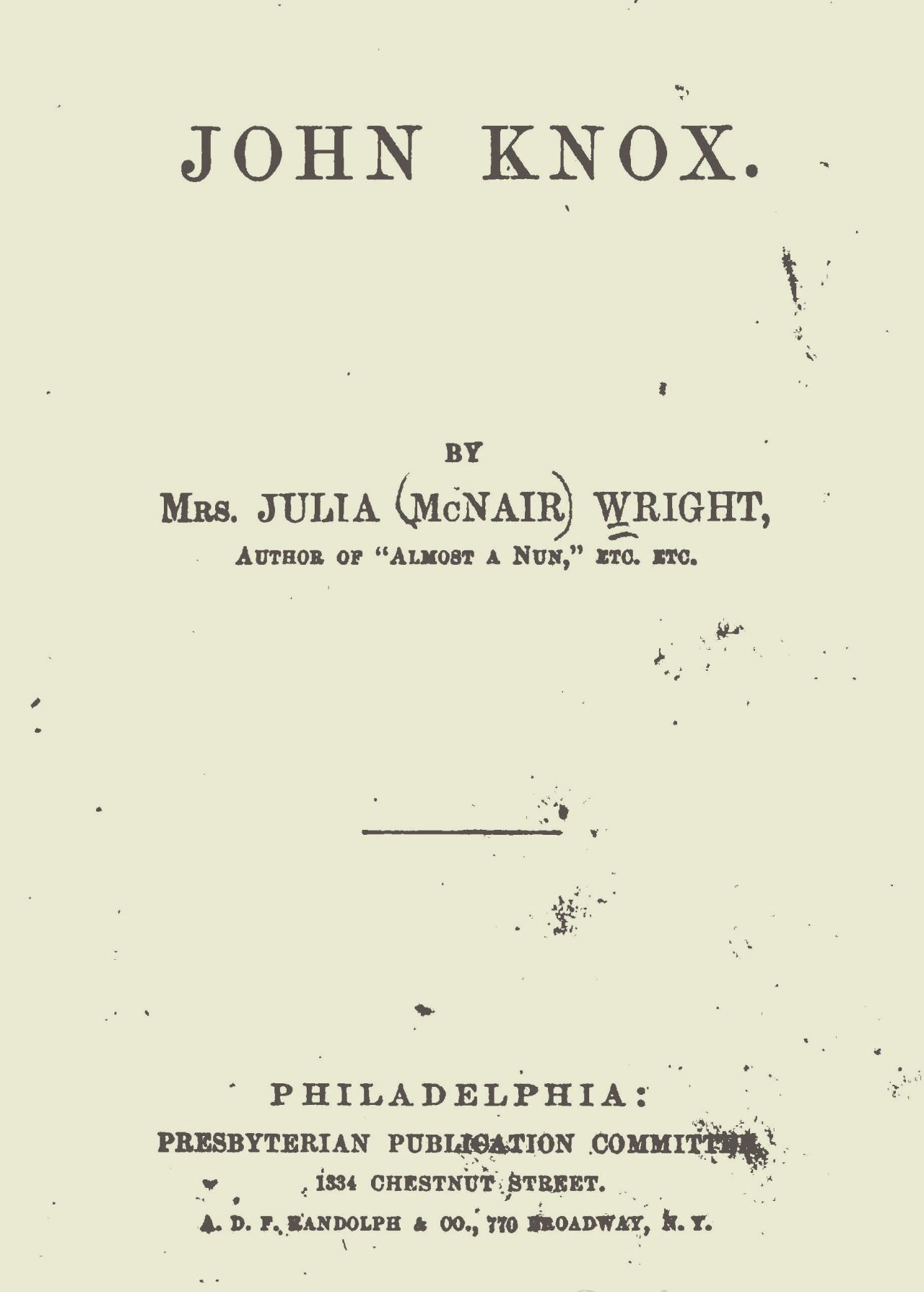 Wright, Julia McNair, John Knox Title Page.jpg