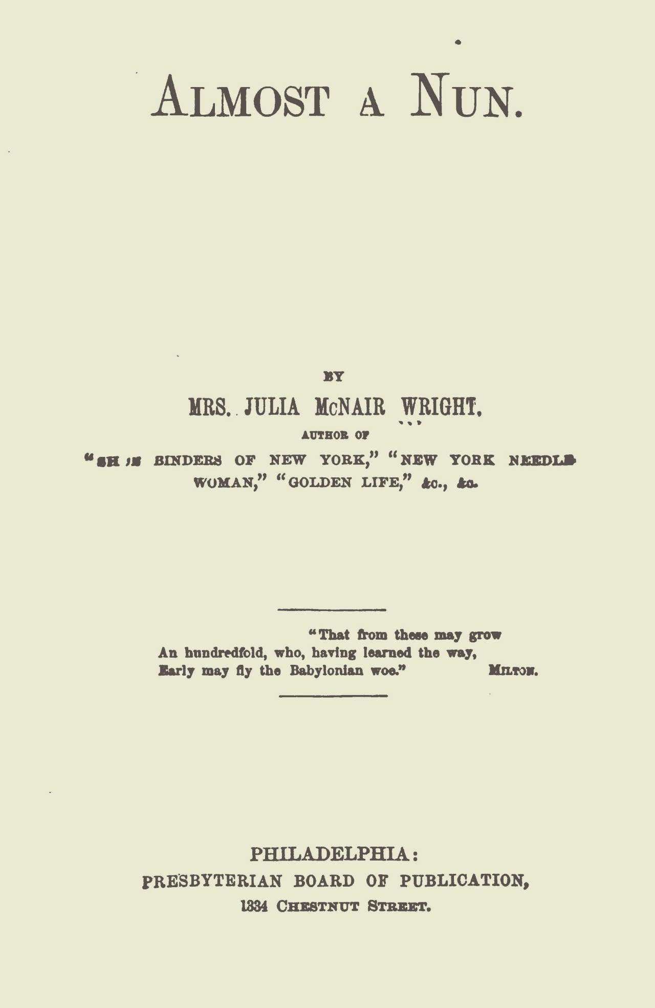 Wright, Julia McNair, Almost a Nun Title Page.jpg