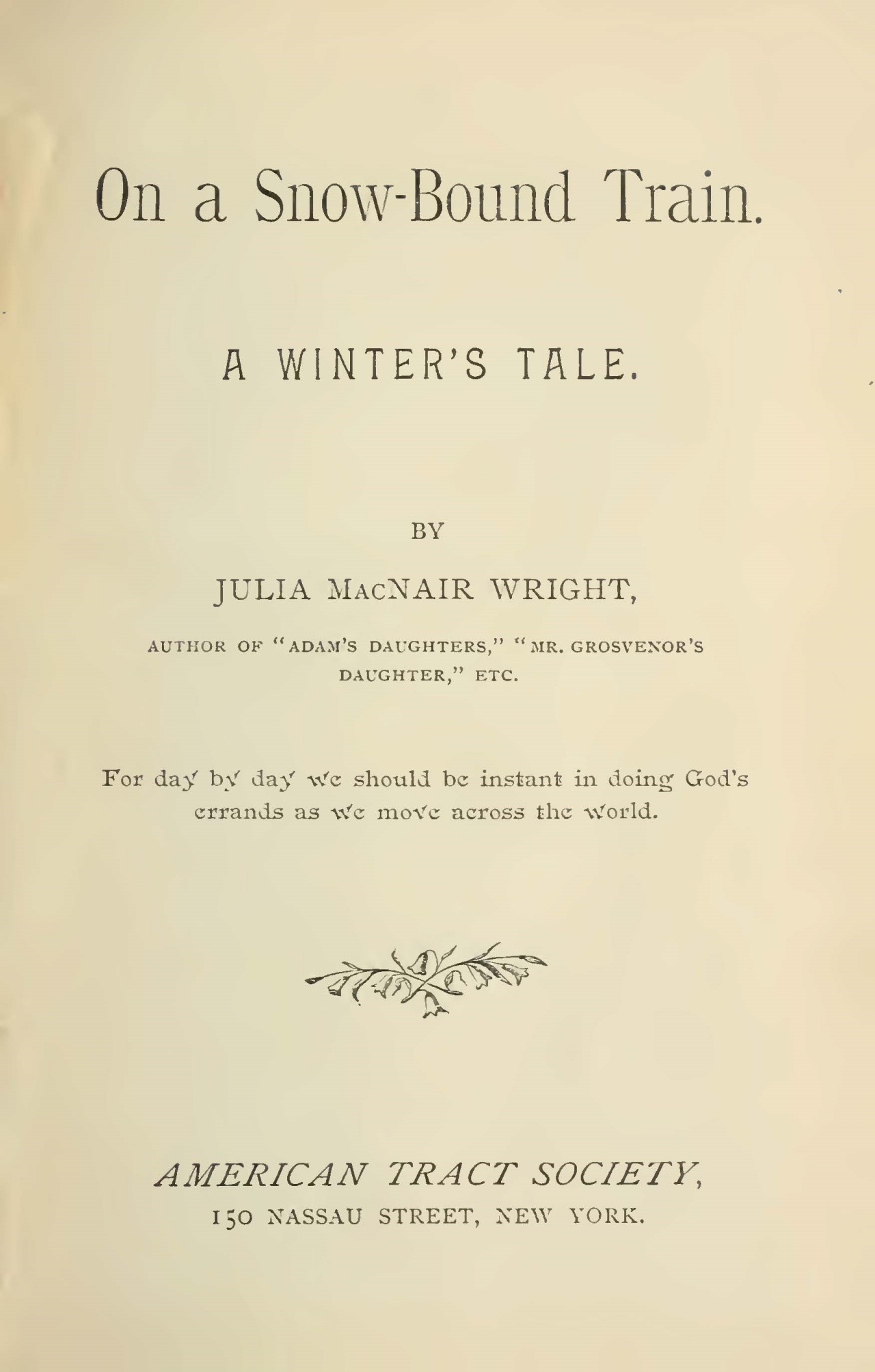 Wright, Julia McNair, On a Snow-Bound Train Title Page.jpg