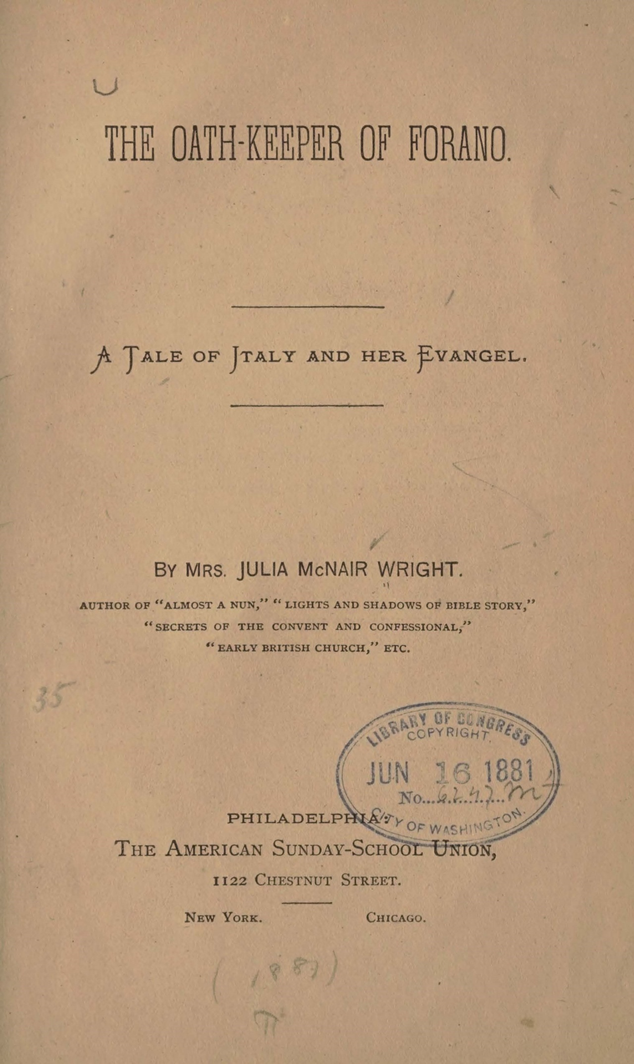 Wright, Julia McNair, The Oath-Keeper of Forano Title Page.jpg
