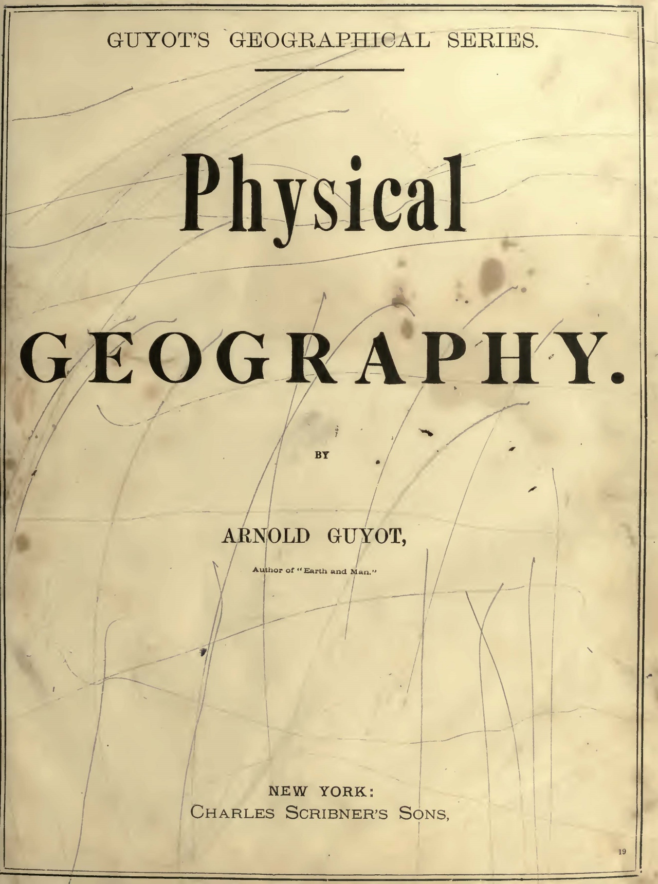 Guyot, Arnold Henry, Physical Geography Title Page.jpg