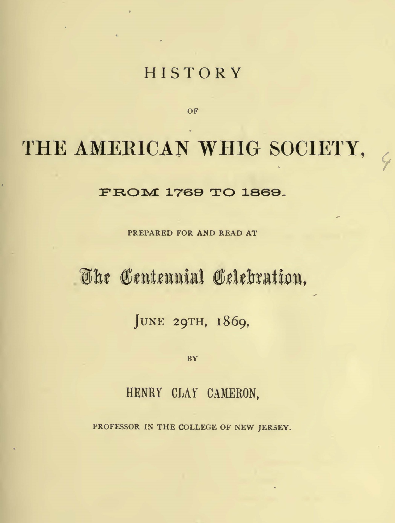 Cameron, Henry Clay, History of the American Whig Society Title Page.jpg