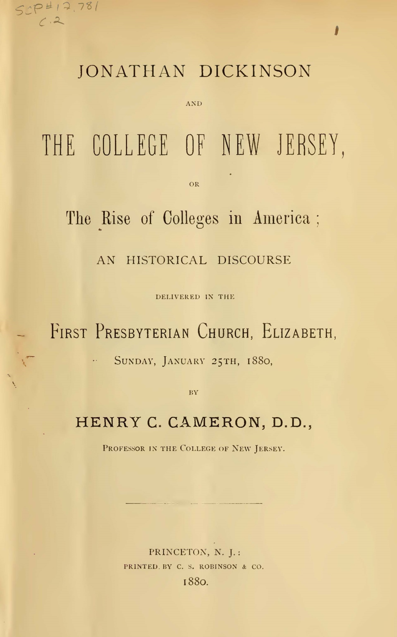 Cameron, Henry Clay, Jonathan Dickinson and the College of New Jersey Title Page.jpg