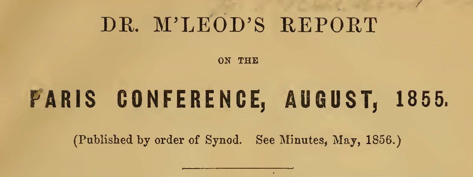 McLeod, John Niel, Report on the Paris Conference, August, 1855 Title Page.jpg