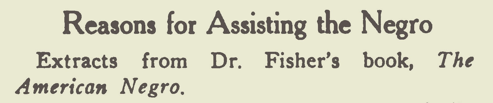 Fisher, Samuel Jackson, Reasons for Assisting the Negro Title Page.jpg