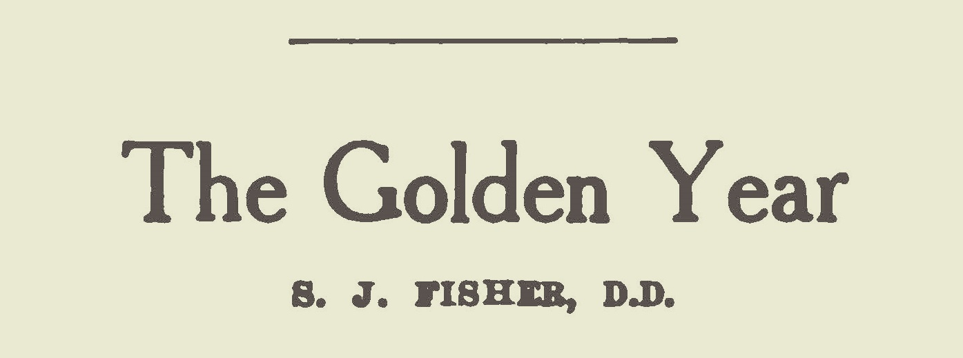 Fisher, Samuel Jackson, The Golden Year Title Page.jpg