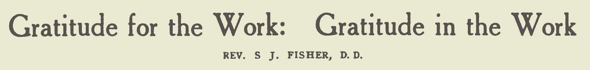 Fisher, Samuel Jackson, Gratitude for the Work Gratitude in the Work Title Page.jpg