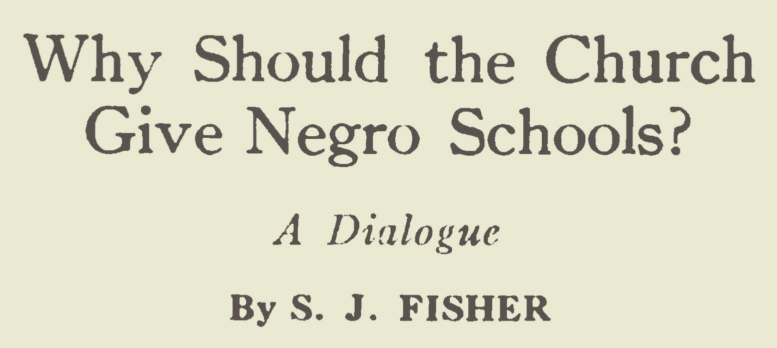 Fisher, Samuel Jackson, Why Should the Church Give Negro Schools Title Page.jpg