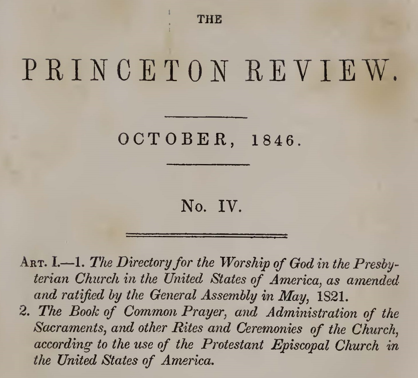 This is a 2-part article which appeared in the October 1846 and January 1847 issues of  The Princeton Review.