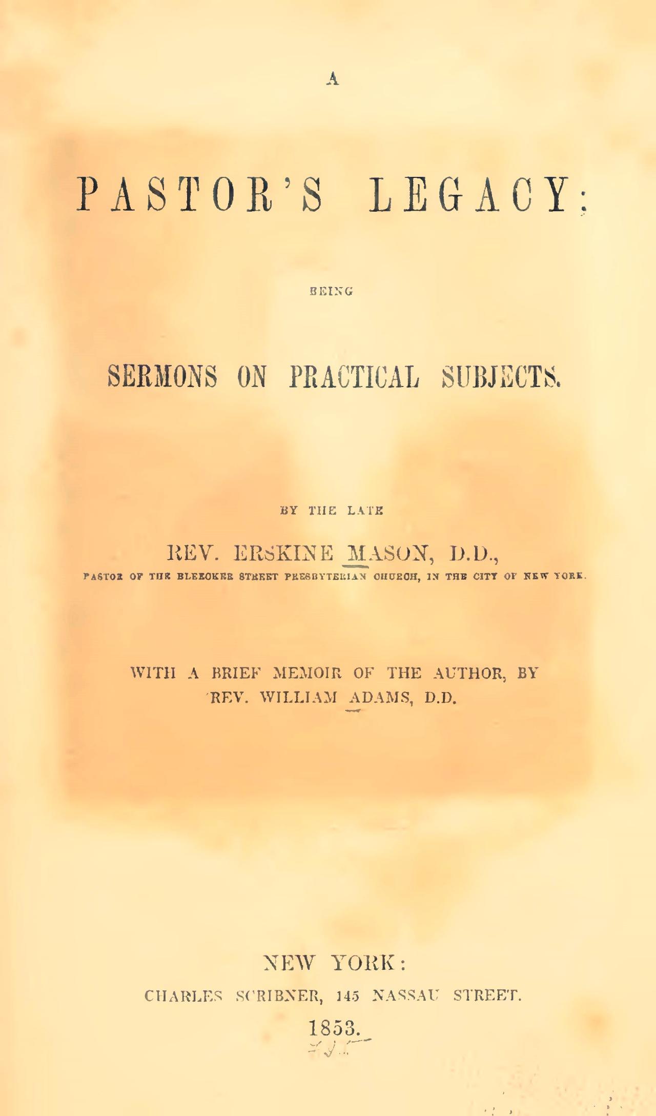 Mason, Sr., Erskine, A Pastor's Legacy Title Page.jpg