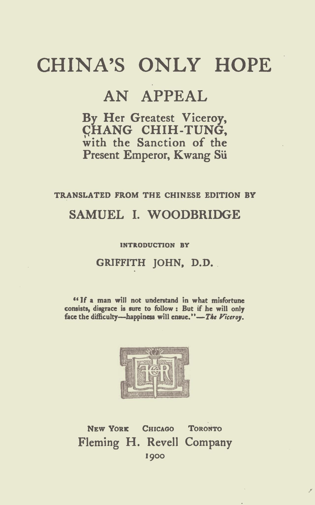 Woodbridge, Sr., Samuel Isett, China's Only Hope Title Page.jpg