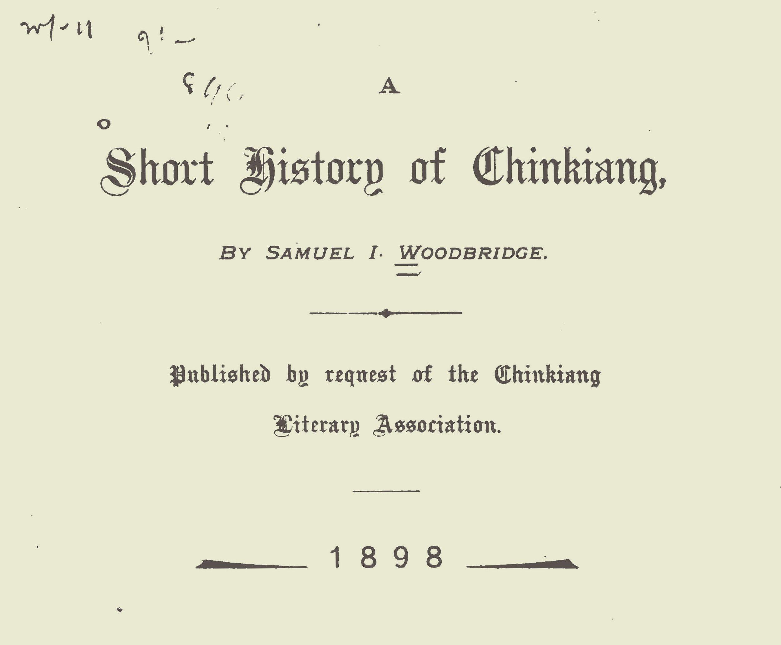 Woodbridge, Sr., Samuel Isett, A Short History of Chinkiang Title Page.jpg