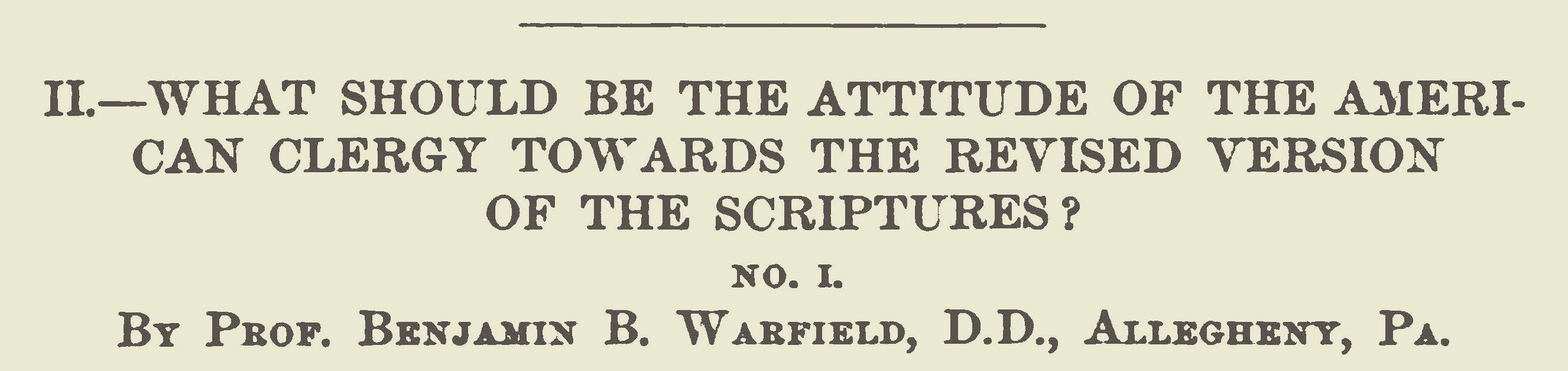Warfield, Benjamin Breckinridge, What Should Be the Attitude of the American Clergy Title Page.jpg