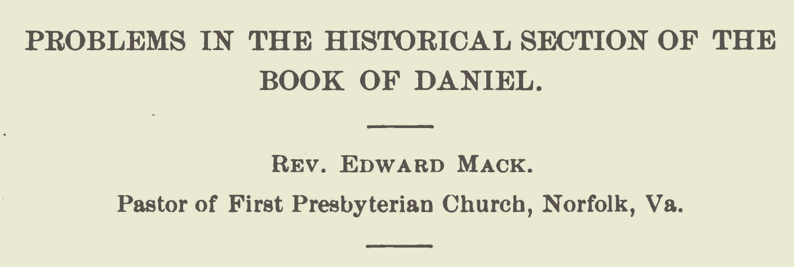 Mack, Sr., Edward, Problems in the Historical Section of the Book of Daniel Title Page.jpg