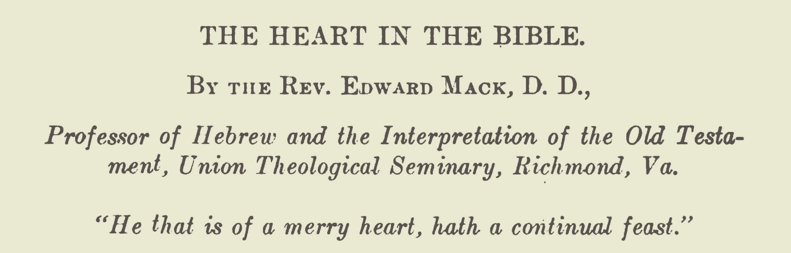 Mack, Sr., Edward, The Heart in the Bible Title Page.jpg