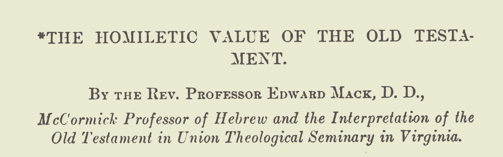 Mack, Sr., Edward, The Homiletic Value of the Old Testament Title Page.jpg
