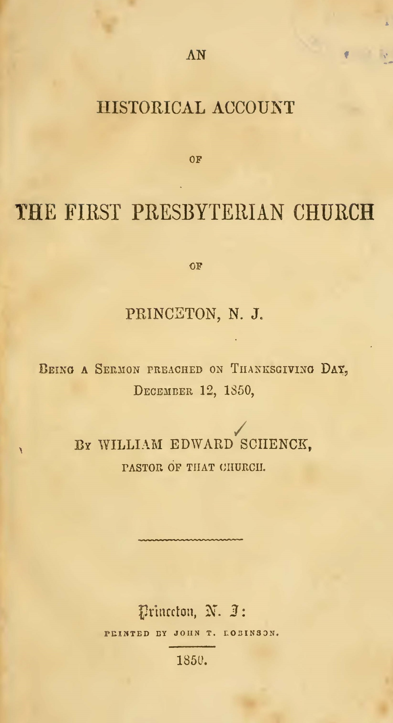 Schenck, William Edward, An Historical Account of the First Presbyterian Church Title Page.jpg