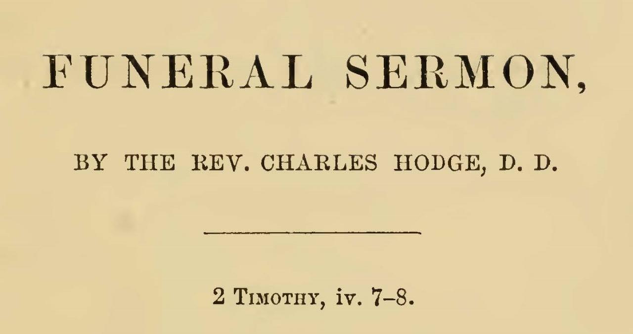 Hodge, Charles, Funeral Sermon for Jacob Jones Janeway Title Page.jpg