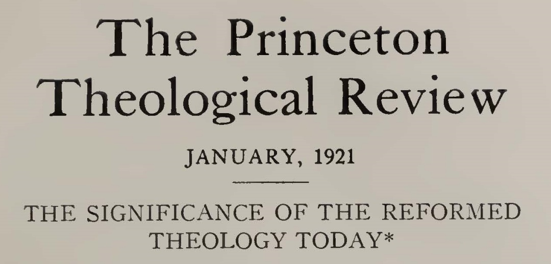 Hodge, Jr., Caspar Wistar, The Significance of the Reformed Theology Today Title Page.jpg