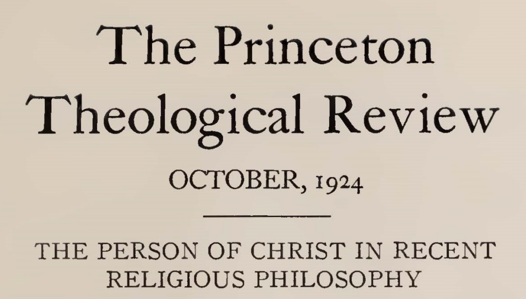 Hodge, Jr., Caspar Wistar, The Person of Christ in Recent Religious Philosophy Title Page.jpg