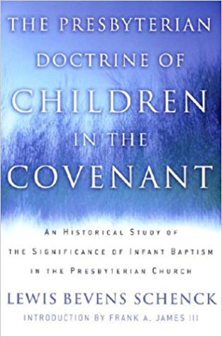 Schenck, Children in Covenant.jpg