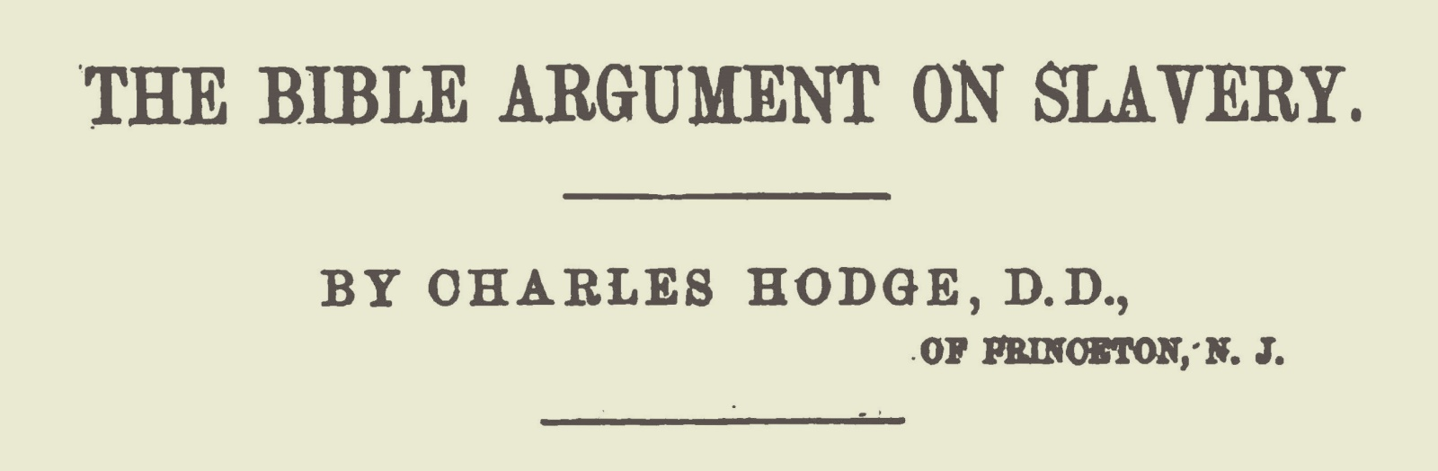 Hodge, Charles, The Bible Argument on Slavery Title Page.jpg