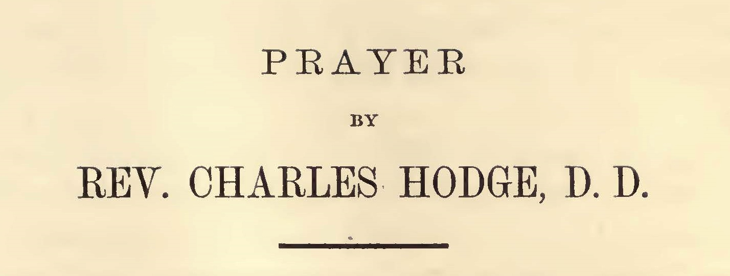 Hodge, Charles, Prayer at the Funeral of Joseph Henry Title Page.jpg