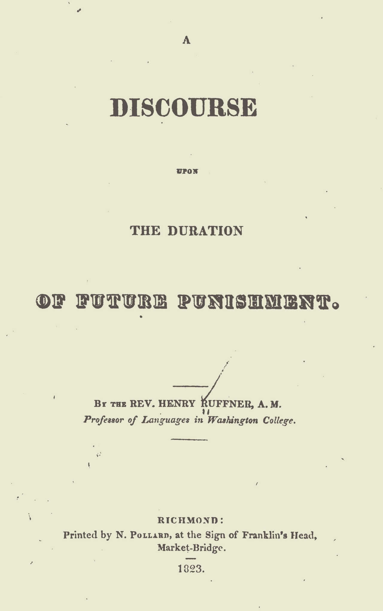 Ruffner, Henry, A Discourse Upon the Duration of Future Punishment Title Page.jpg