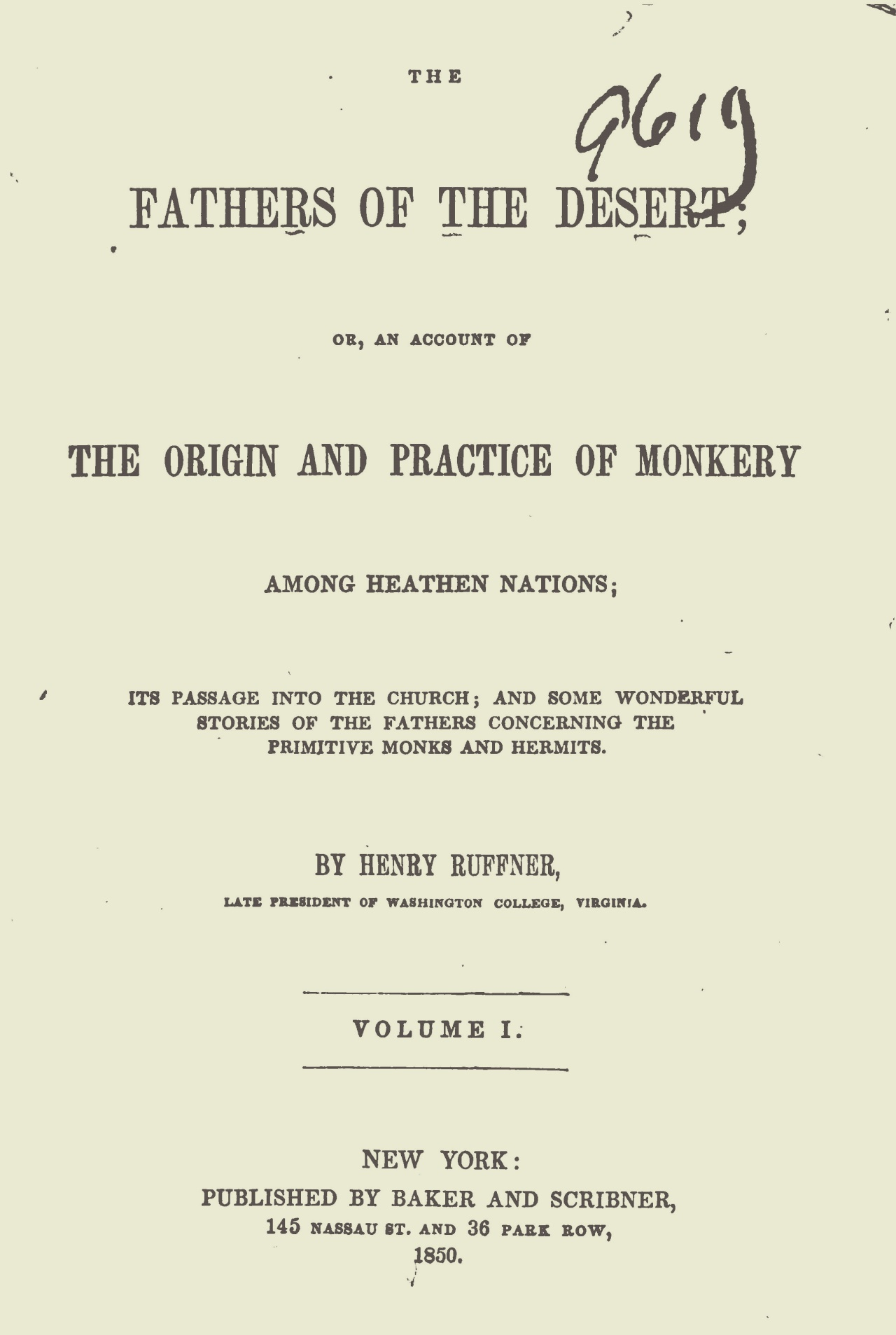 Ruffner, Henry, The Fathers of the Desert, Vol. 1 Title Page.jpg