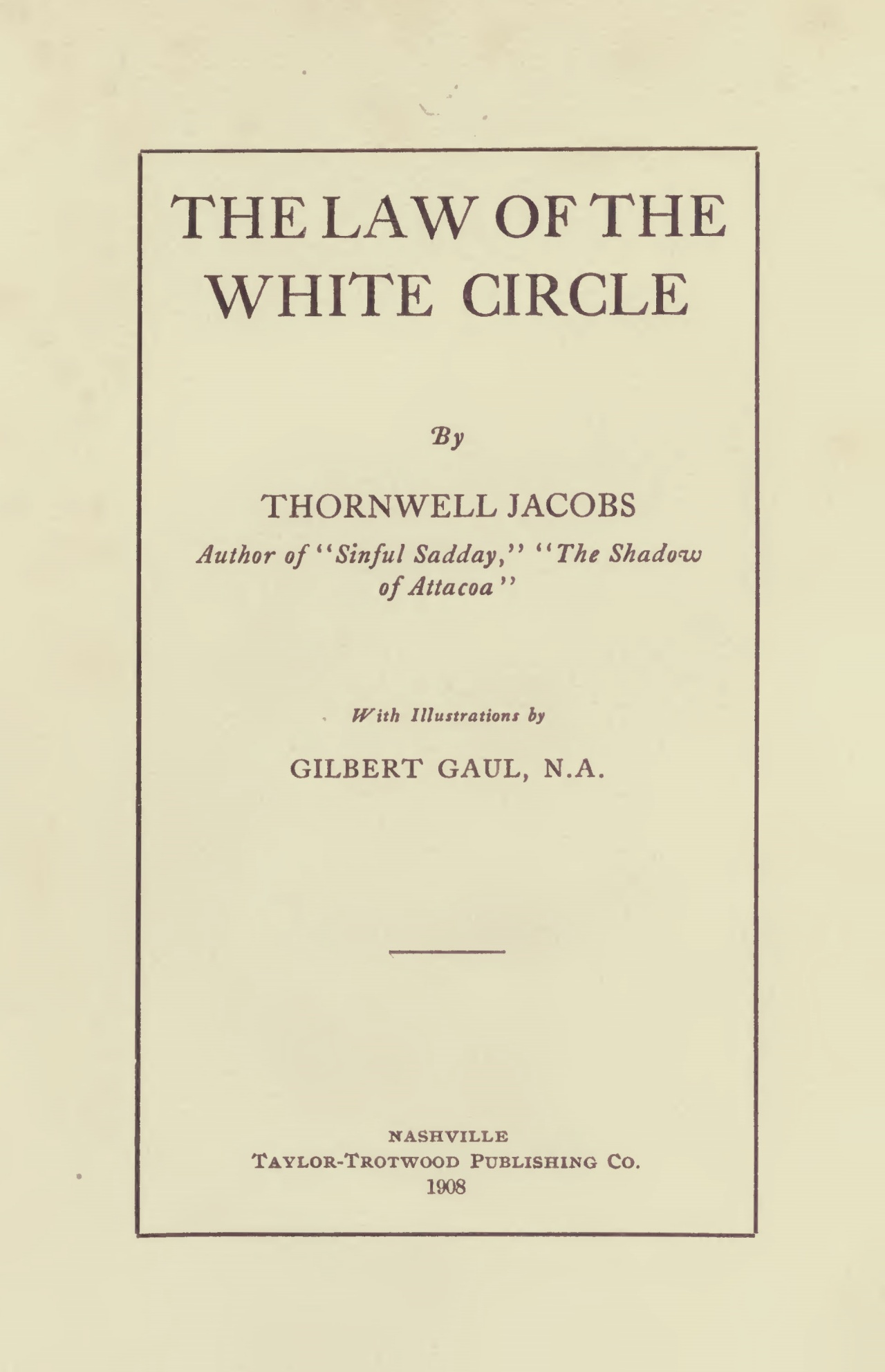 Jacobs, Thornwell, The Law of the White Circle Title Page.jpg