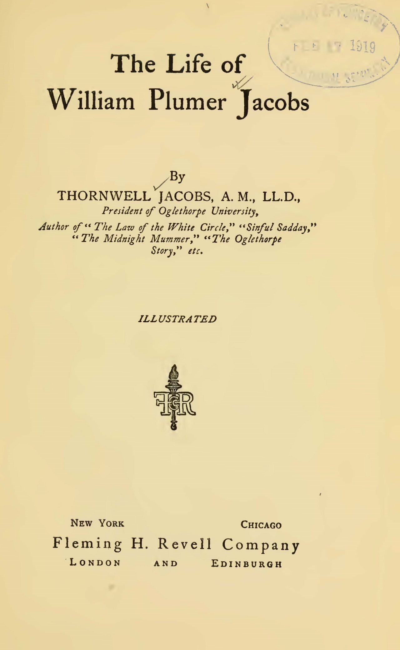 Jacobs, Thornwell, The Life of William Plumer Jacobs Title Page.jpg