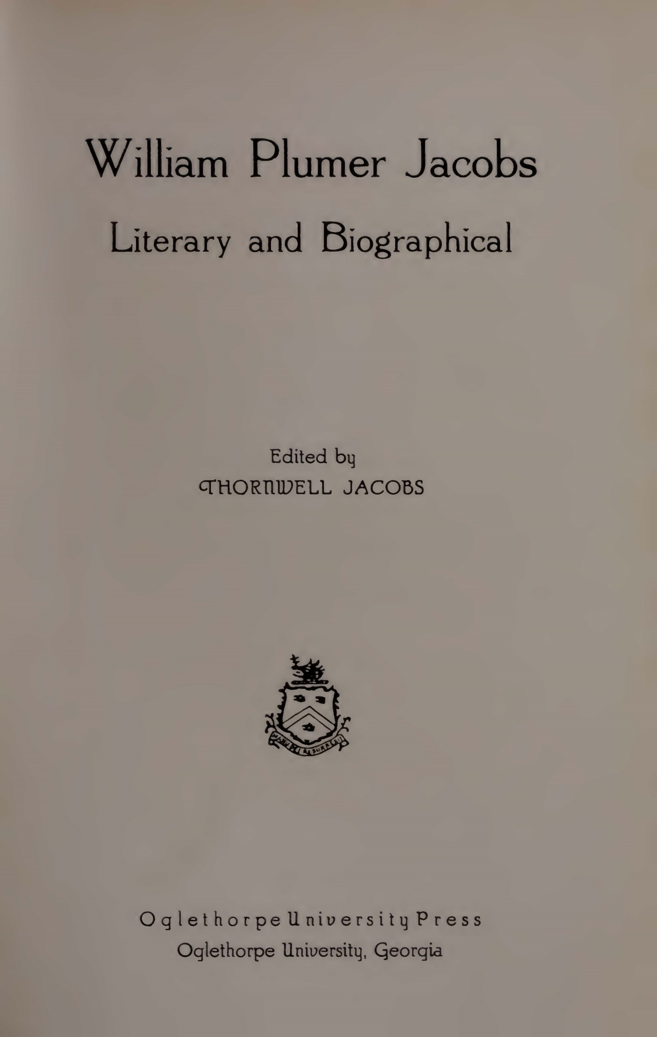 Jacobs, Thornwell, William Plumer Jacobs Literary and Biographical Title Page.jpg