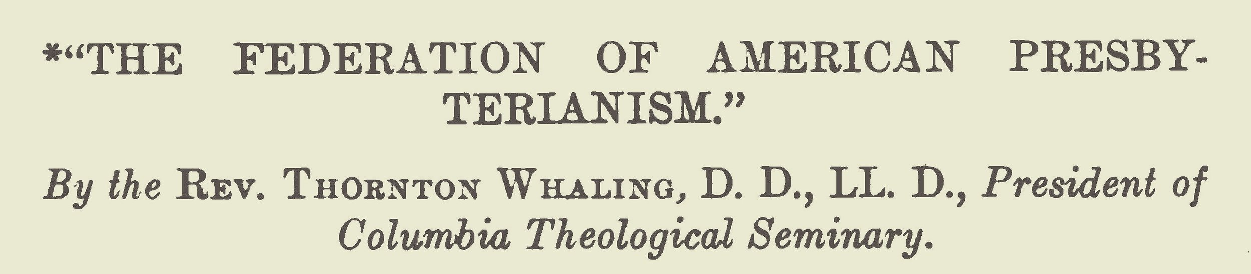 Whaling, Thornton C., The Federation of American Presbyterianism Title Page.jpg