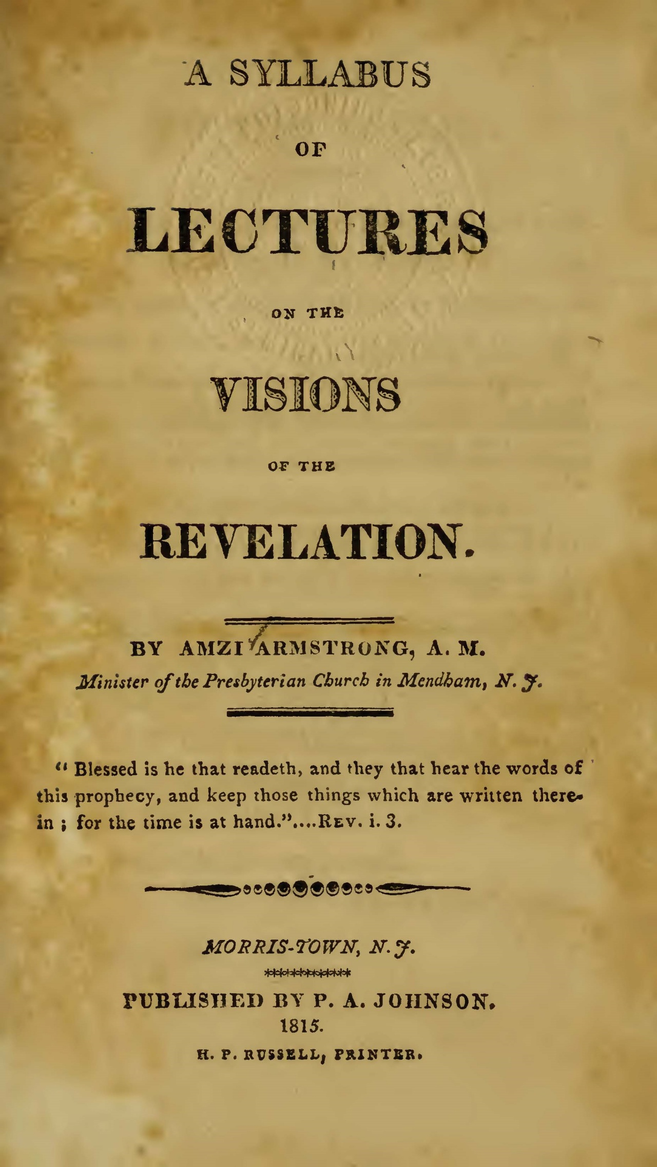 Armstrong, Amzi, A Syllabus of Lectures on the Visions of the Revelation Title Page.jpg