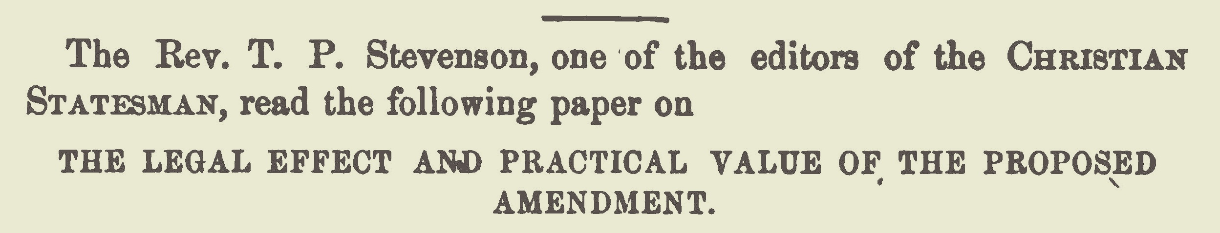 Stevenson, Thomas Patton, The Legal Effect and Practical Value of the Proposed Amendment Title Page.jpg