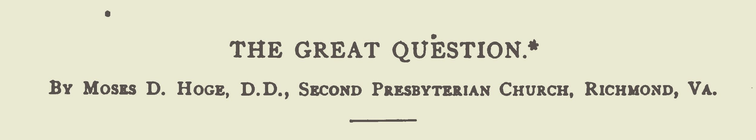 Hoge, Moses Drury, The Great Question Title Page.jpg
