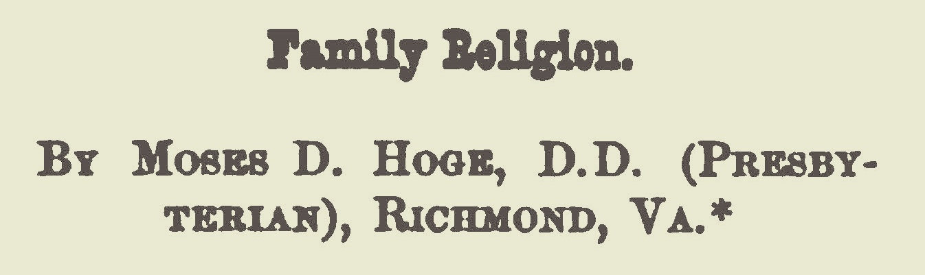 Hoge, Moses Drury, Family Religion Title Page.jpg