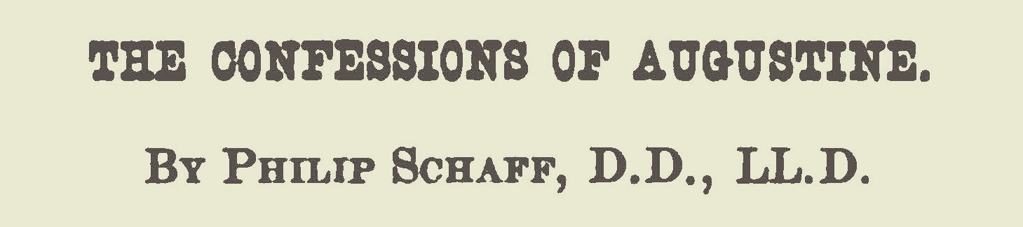 Schaff, Philip, The Confessions of Augustine Title Page.jpg