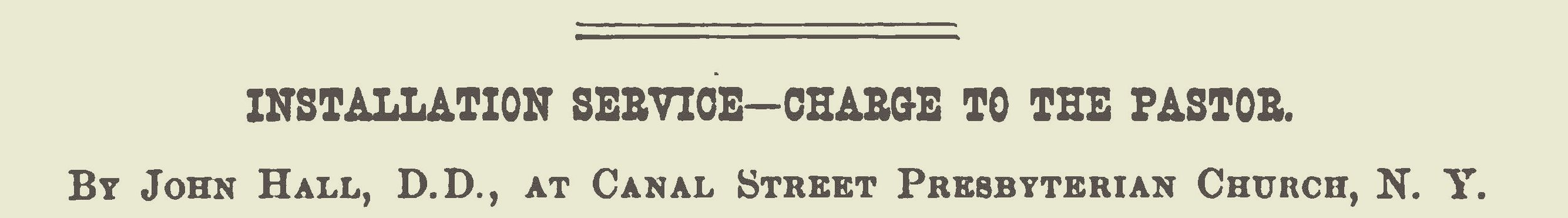 Hall, John, Installation Service Charge to the Pastor Title Page.jpg