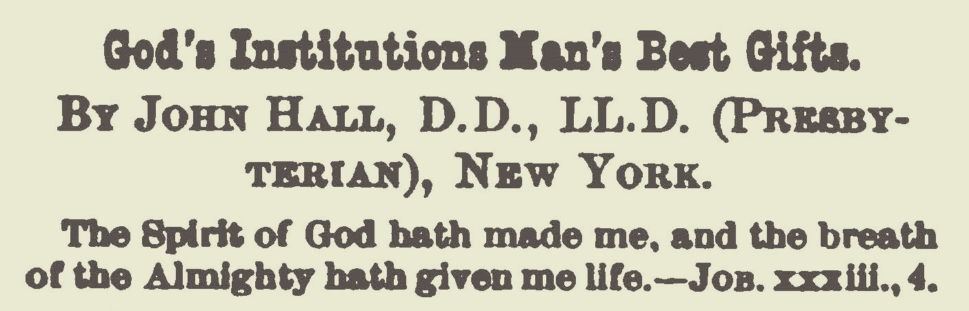 Hall, John, God's Institutions Man's Best Gifts Title Page.jpg