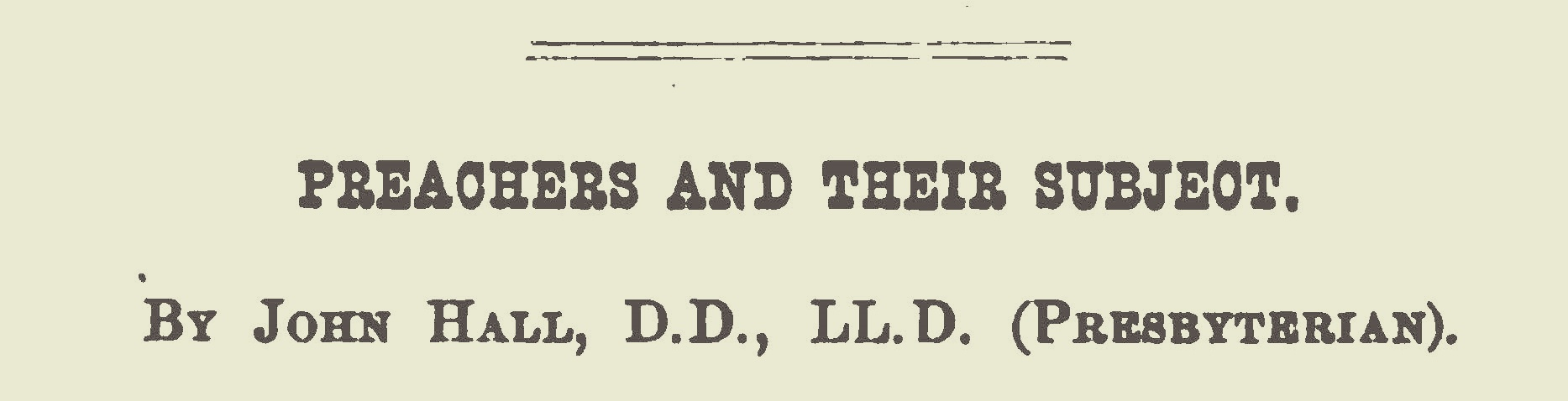 Hall, John, Preachers and Their Subject Title Page.jpg